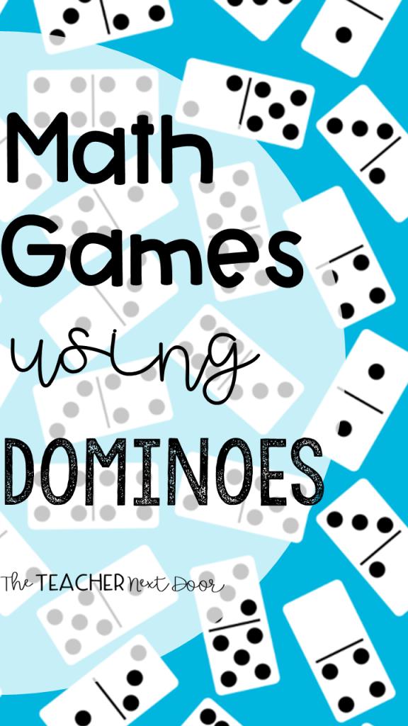 Math Games Using Dominoes - The Teacher Next Door