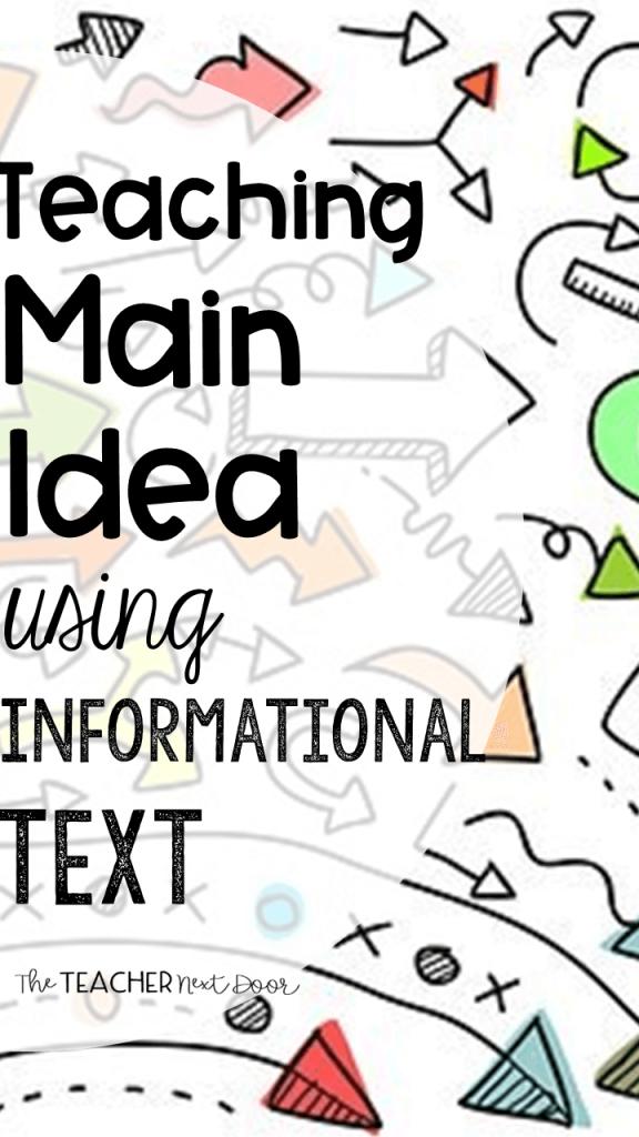 Teaching Main Idea Using Informational Text - The Teacher Next Door