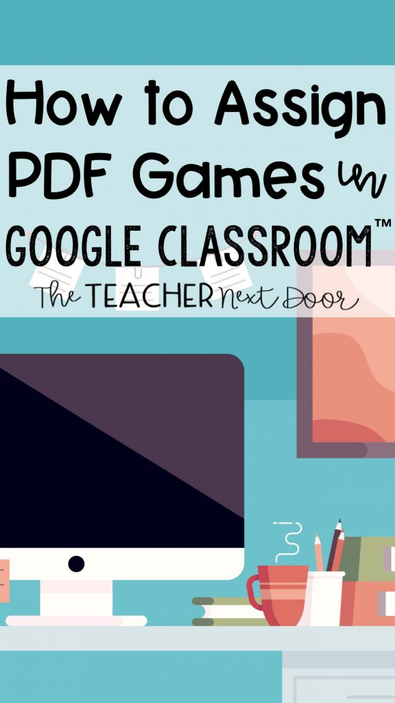 how-to-assign-pdf-games-in-google-classroom