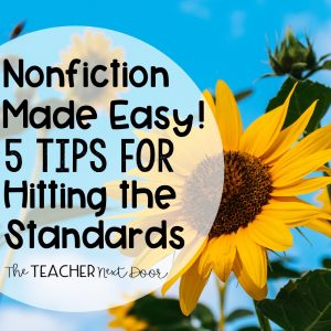 Nonfiction Made Easy 5 Tips for Hitting the Standards Blog