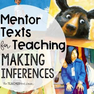 Mentor Texts for Teaching Making Inferences Cover