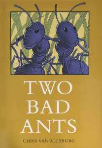 Two Bad Ants Mentor Text for Teaching Making Inferences