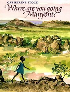 Where are you going Manyoni Mentor Text