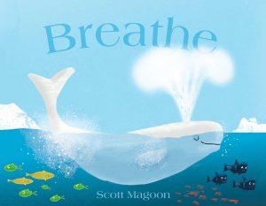 Breathe Mentor Text