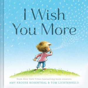 I Wish You More Mentor Text