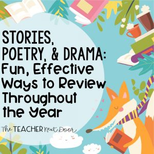 Stories, Poetry, and Drama Fun, Effective Ways to Review at the End of the Year Blog Cover