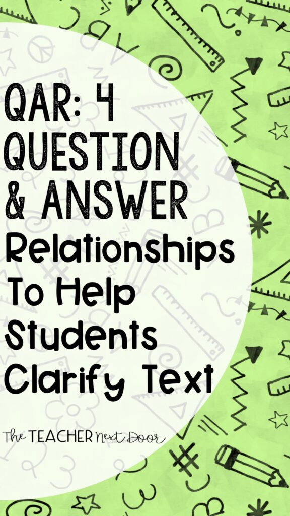 QAR- 4 Question & Answer Relationships to Help Students Clarify Text Pin