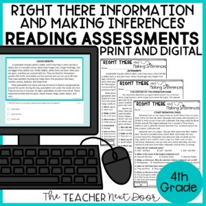 Right There and Making Inferences Standards-Based Reading Assessments