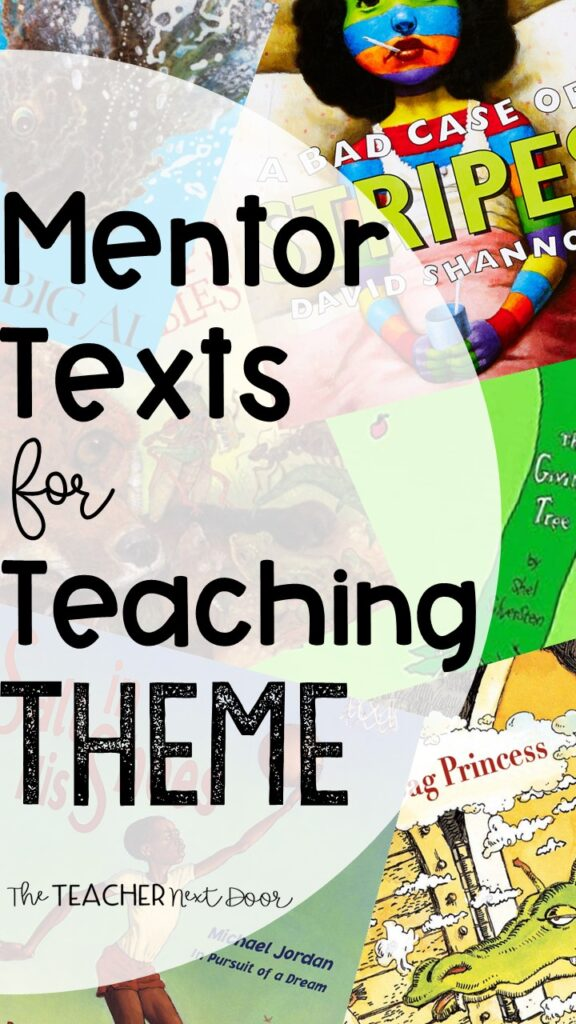 Mentor Text for Teaching Theme
