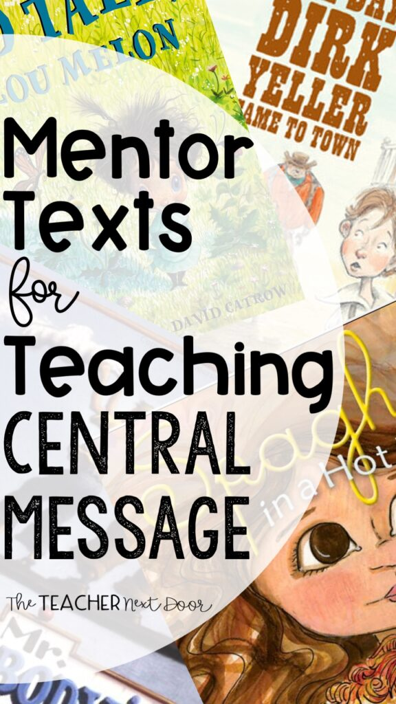Mentor Texts for Teaching Central Message - Long Pin